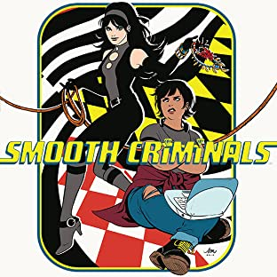 Smooth Criminals