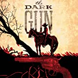The Dark Gun