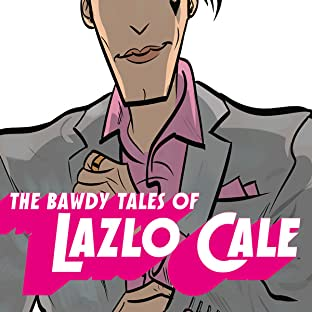 The Bawdy Tales of Lazlo Cale