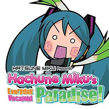 Hatsune Miku Presents: Hachune Miku's Everyday Vocaloid Paradise