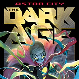 Astro City: The Dark Age (2005-2009)