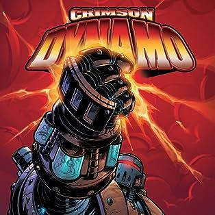 Crimson Dynamo (2003-2004)