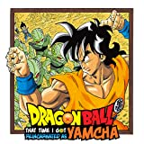 Dragon Ball: That Time I Got Reincarnated as Yamcha!
