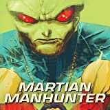 Martian Manhunter (2018-)