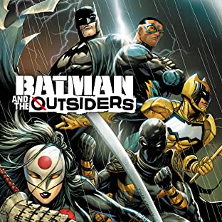 Batman & the Outsiders (2018-)