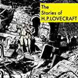 The Stories of H. P. Lovecraft