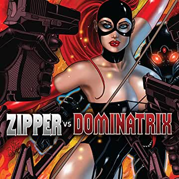 Zipper vs. Dominatrix