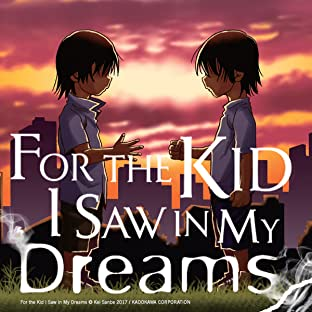 For the Kid I Saw in My Dreams