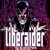 Liberaider: Born In The USA