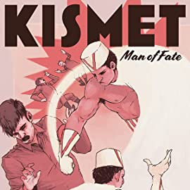 Kismet, Man of Fate