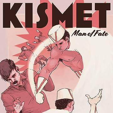 Kismet, Man of Fate