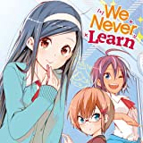 We Never Learn