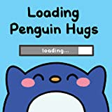 Loading Penguin Hugs