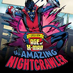 Age Of X-Man: The Amazing Nightcrawler (2019)
