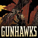 The Gunhawks (2019)