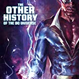The Other History of the DC Universe (2020-)