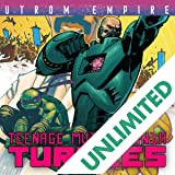Teenage Mutant Ninja Turtles: Utrom Empire