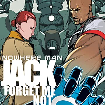 Nowhere Man: Jack, Forget Me Not