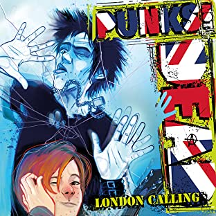 Punks Not Dead: London Calling