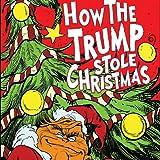 How the Trump Stole Christmas