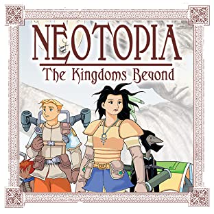 Neotopia Vol. 3: The Kingdoms Beyond