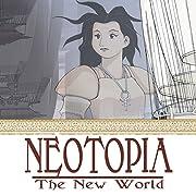 Neotopia Vol. 4: The New World