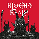 Blood Realm: Shadowed Kingdom