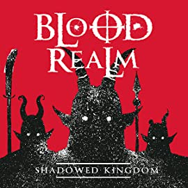 Blood Realm, Vol. 2: Shadowed Kingdom