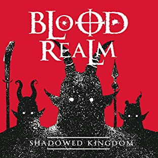 Blood Realm, Tome 2: Shadowed Kingdom