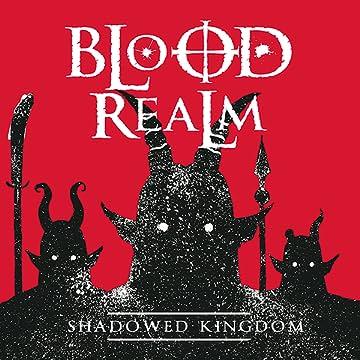 Blood Realm: Shadowed Kingdom
