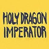 Holy Dragon Imperator