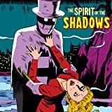 The Spirit of The Shadows