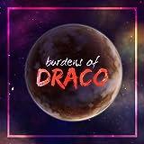 Burdens of Draco