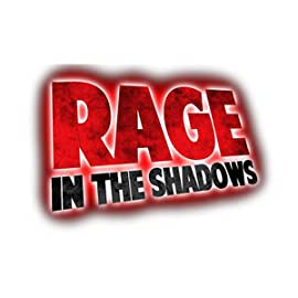 Rage In The Shadows