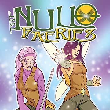 The Null Faeries