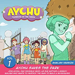 Aychu Saves The Park, Tome 1