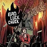 Bad Luck Chuck