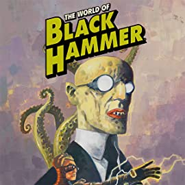 The World of Black Hammer