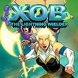 Xob the Lightning Wielder