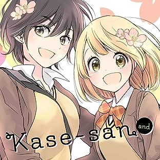 Kase-san and...