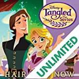 Tangled: The Series: Hair and Now