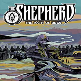 The Shepherd, Vol. 3: The Path of Dogs