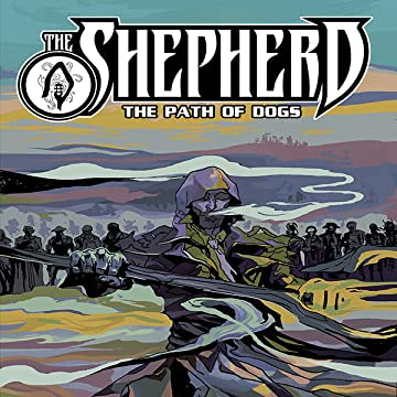 The Shepherd: The Path of Dogs