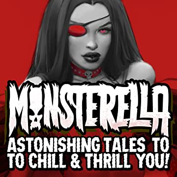 Monsterella: Astonishing Tales To Chill &Thrill You!