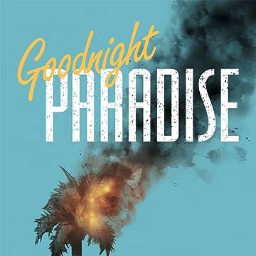 Goodnight Paradise