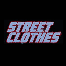 Street Clothes