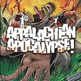 Appalachian Apocalypse!