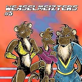 Weaselmeizters, Vol. 1: Weaselmania