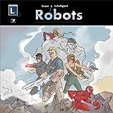 Super Intelligent Robots