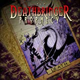 The Deathbringer Prophecy